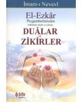 Dualar ve Zikirler / El-Ezkar Resullah'ın Dilinden
