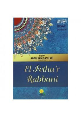 El-Fethu'r Rabbani Alemlerin Anahtarı Ciltli