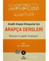 Anadili Arapça Olmayanlar için Arapça Dersleri - 4 (Durusu'l Luğati'l Arabiyye)