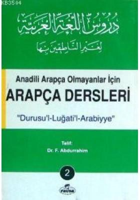 Anadili Arapça Olmayanlar İçin Arapça Dersleri Durusu'l-Luğati'l-Arabiyye 2